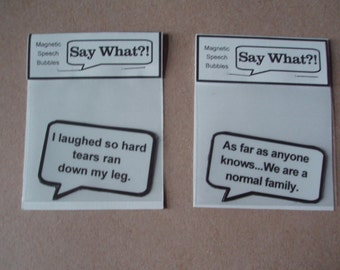 Magnetic Speech Bubbles choice of quotes or can be personalized