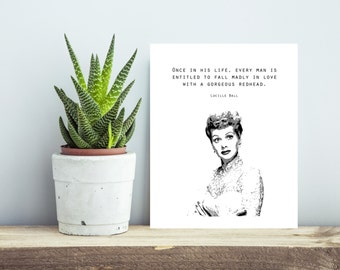 Lucille Ball Quote - Redhead Print - Wall Decor. Wall Art. Funny Quote. Red Hair.