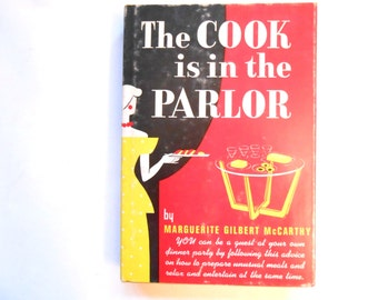 The Cook is in the Parlor, a Vintage Cook Book, 1947