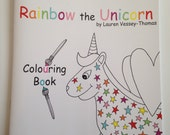 Rainbow the Unicorn Colouring Book by Lauren Vessey-Thomas