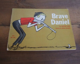 Brave Daniel by Lenore Klein Illustrated by John Fischetti