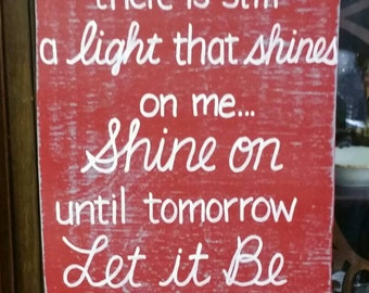 Let it Be SIGN beatles lyrics Subway Distressed Gray cajun red Handmade Hand-painted Wooden 12x24 WHAGN Made to Order