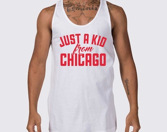 Just a Kid from Chicago Illinois Tank Top ( Chicago Sports Shirt, Chicago Tank Top, Chicago Illinois Summer Shirt, Sleeveless Shirt )