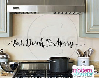 Eat, Drink, and be Merry Vinyl Wall Quote Decal Quote Couples Anniversary Marriage Wedding Kitchen quote V2