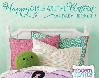 Audrey Hepburn Quote Vinyl Wall Decal Sticker Lettering Happy Girls are the Prettiest Girls Room Nursery Gift