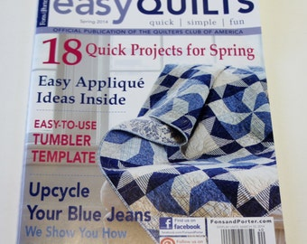 Easy Quilts Magazine Spring 2014 Edition of Fons and Porter's