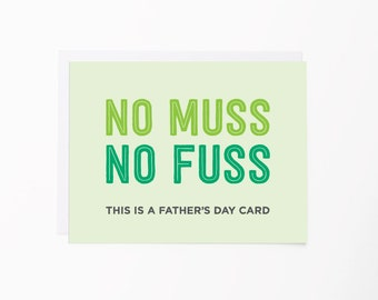 No Muss No Fuss Greeting Card | Happy Father's Day Card | Card for Dad