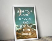 GEEKLOVE SALE Seek Out Alien Shores // Inspirational Astronomy and Space Themed Typographic Quote // Retro-style Space Exploration Poster