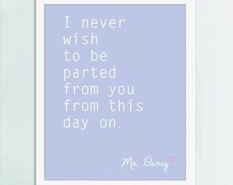 Mr. Darcy quote, Mr. Darcy art, Modern Style