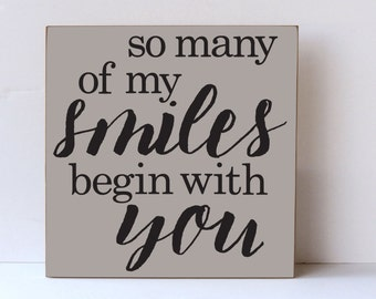 Smiles Begin With You Wood Sign, Nursery Decor, Wedding Art, Anniversary, Love Sign, Wall Art, Inspirational Sign, Children's Room Decor