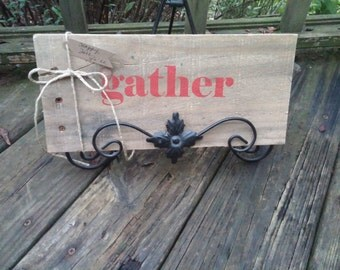 Reclaimed wood sign Gathering Time decor wood plaque handmade wood sign decorations holiday wood sign