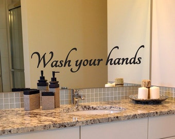 Bathroom Decal, Wash Your Hands Decal, Mirror Decal, Bathroom Mirror Decal, Wall Decal, Quote Decal, Bathroom Rules, Wash Hands, Vinyl Decal
