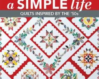 A Simple Life BOM 11194 Kansas City Star BOM by Shelly Pagliai