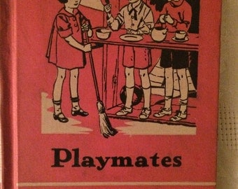 The Friendly Hour - Playmates Vintage School Book from 1935 - American Book Company Book One farmhouse decor school collectible