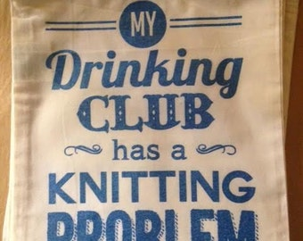 Drinking Knitting Club Drawstring Project Bag