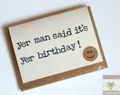 Funny Irish Birthday Card - Fridge Magnet - Magnetic Greeting Card from Ireland