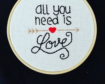 All You Need Is Love Hand Embroidery by Knittin' Around Lady - Ready to Ship