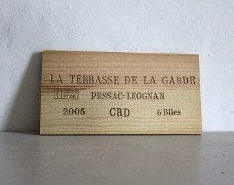 French Wine Crate Front,  Wine Panel, La Terrasse de la Garde Pessac - Leognan