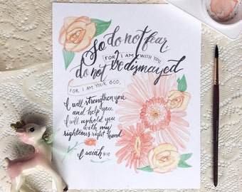 do not fear, for i am with you hand painted scripture watercolor print