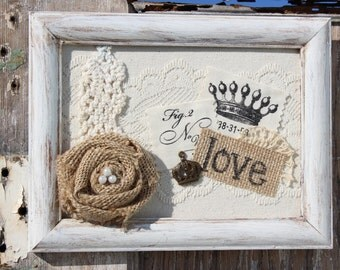 Love Wall Decor Frame with crown, lace, doily, and burlap, French Farm House, Paris, wall hanging, Rustic Romance, Love, Paris Decor eJ7