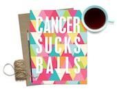 Cancer Survivor Card / Cancer Sucks Balls Funny Card / Encouragement / Breast Cancer / Encouragement Card / Sympathy Cancer Hope Card