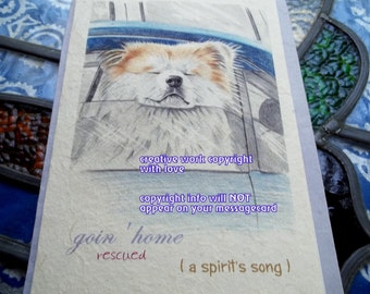 goin' home ( rescue) ( a spirit's song) akita card/ love my akita/ storybook/ personalize /sentimental//unique empathy condolence cards