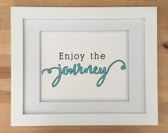 Enjoy The Journey Art Print, Tree Free Cotton Rag, Wall Decor, Typography, Digital Print, Black Turquoise, Nursery Art, Words To Live By