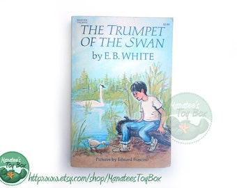 Vintage E.B. White Book The Trumpet of the Swan Paperback Beautifully Illustrated 1970s