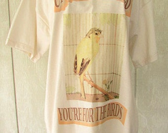 vintage 90s uncle harold you're for the birds  yellow canary novelty t shirt