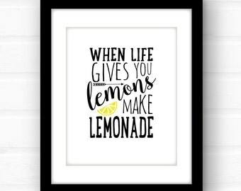 When Life Gives You Lemons | typography print |inspirational sign | typography wall art | inspirational wall art | encouraging quotes |