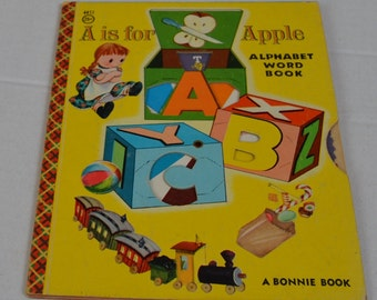 Vintage A is for Apple Alphabet Word Book A Bonnie Book