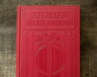 Vintage 1920s book Stories About Animals by various authors