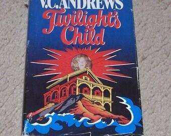 V C Andrews Twilight's Child Hardcover - Cutler Series