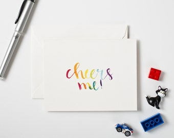 Funny Greeting Card, Cheers Card, Watercolor Notecard, Rainbow Card, Handlettered Stationery, Colorful Notecard, Whimsical Birthday Card,