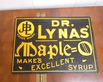 Dr. Lynas maple syrup sign circa 1910 waxed cardboard sign unused advertising stock