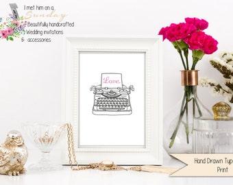 Love Hand Drawn Typewriter Print