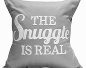 """18""""X18"""" The Snuggle Is Real 