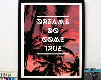 Dreams Do Come True - Art Print