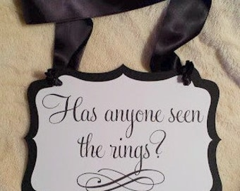 Has Anyone Seen The Rings? Sign in Custom Colors - 3 Sizes Available - Ribbon Hanger or Paddle Handle