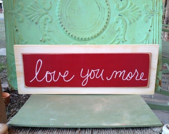 Red and Ivory Love You More Sign, Wooden Home Decor Love You More Hanger, Gallery Wall Signs