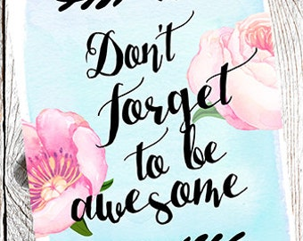 Be Awesome 8x10 printable