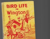 BIRD LIFE In Wington, Written By J. Calvin Reid, 1953 Rarer Vintage Glossy Hardcover Book, Christian Practical Parables For Young People