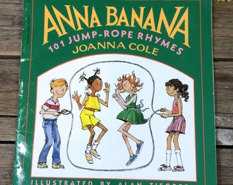 Jump Rope Rhyme Book, 101 Skipping Rhymes, Anna Banana, 1989 by Joanna Cole