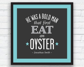 JONATHAN SWIFT Oyster Quote Print, Charcoal Black and White Decor, Aqua blue, Nordic Wall Art, Funny Quote Art, Printable Art