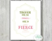 Though she be Small, she is Fierce - Shakespeare MidSummer Night's Dream Inspiration Quote 5x7 Card