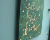 Follow that Dream, gold lettering, Emerald Painting, Inspirational wall decor quote, Arrow Decor, Dream quotes, room Decor, Wall artwork,