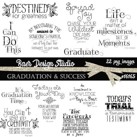 Digital Word Art, Printable Quotes, Graduation Word Art, Graduation Quotes, Graduation Party Invitation, Graduation Clip Art #16165