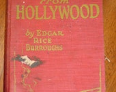 The Girl from Hollywood by Edgar Rice Burroughs first edition 1923, Macaulay Company, cautionary tales, scandalous novel, drug abuse novels