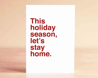 Husband Christmas Card - Husband Holiday Card - Funny Christmas Card - This holiday season, let's stay home.
