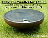 Fire Pit 42 inch Steel Table Top - Shipped with fire pit only, no added shipping - Fire Pit Table Top - Fire Pit Snuffer Top - Metal Top